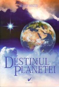 Destinul Planetei autor Ellen G. White - Mesagerul Speranței